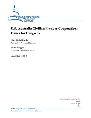 U.S.-Australia Civilian Nuclear Cooperation: Issues for Congress