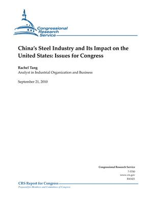 China's Steel Industry and Its Impact on the United States: Issues for Congress