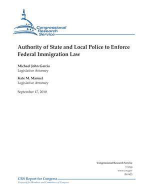Authority of State and Local Police to Enforce Federal Immigration Law