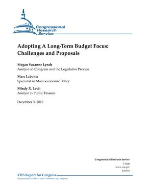 Adopting A Long-Term Budget Focus: Challenges and Proposals