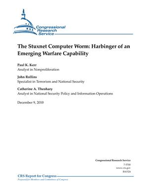 The Stuxnet Computer Worm: Harbinger of an Emerging Warfare Capability