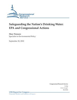 Safeguarding the Nation's Drinking Water: EPA and Congressional Actions