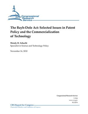 The Bayh-Dole Act: Selected Issues in Patent Policy and the Commercialization of Technology