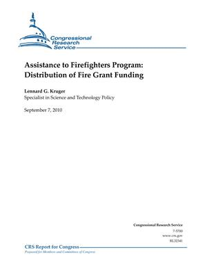 Assistance to Firefighters Program: Distribution of Fire Grant Funding
