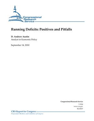 Running Deficits: Positives and Pitfalls