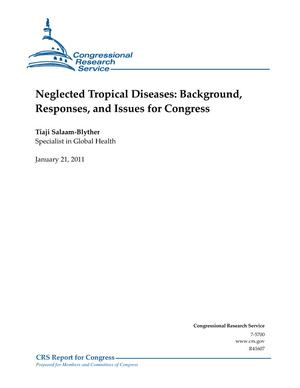 Neglected Tropical Diseases: Background, Responses, and Issues for Congress