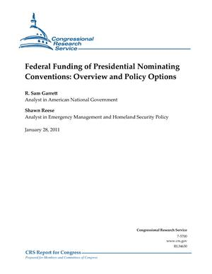Federal Funding of Presidential Nominating Conventions: Overview and Policy Options