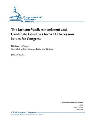 The Jackson-Vanik Amendment and Candidate Countries for WTO Accession: Issues for Congress