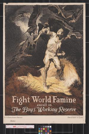 Primary view of object titled 'Fight world famine : enroll in the Boys' Working Reserve.'.