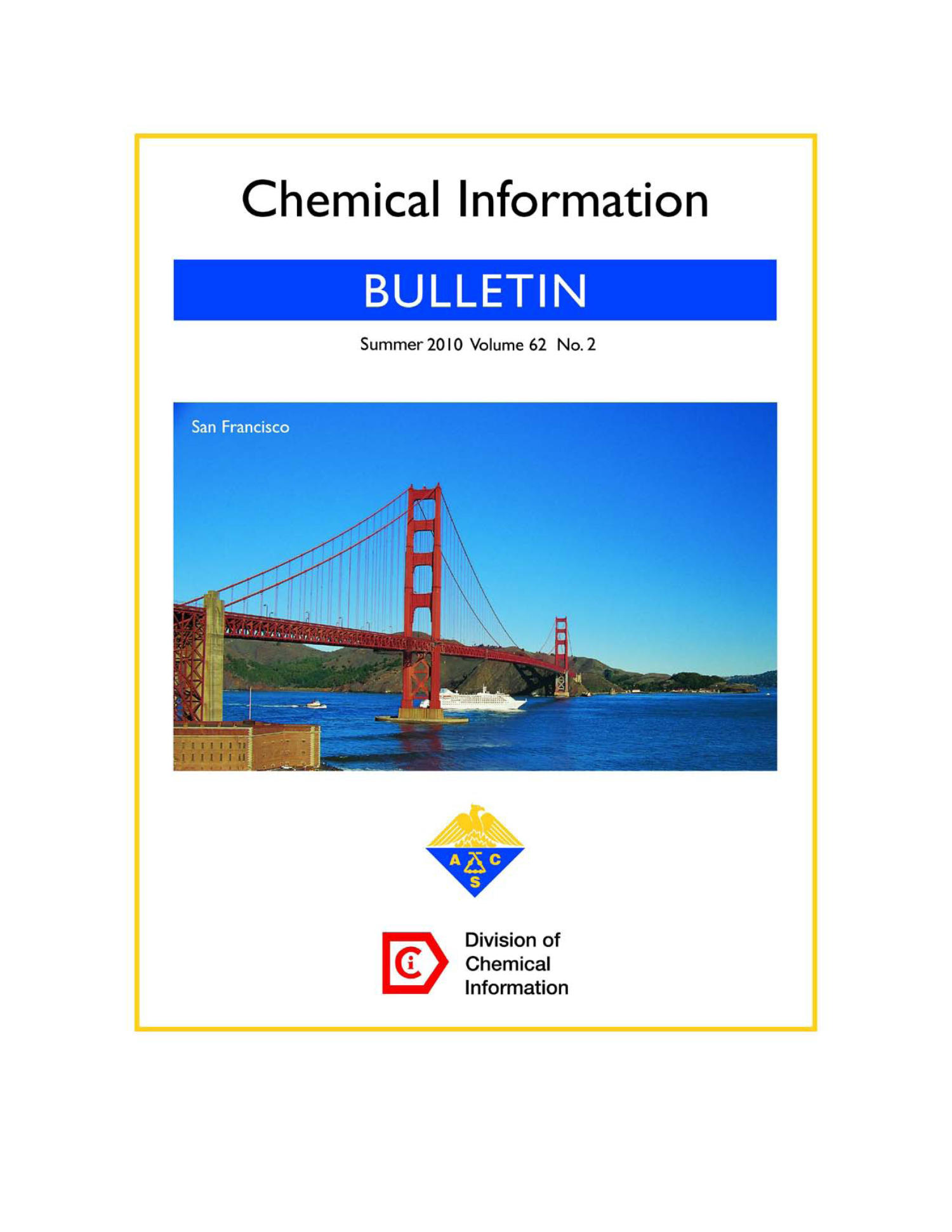 Chemical Information Bulletin, Volume 62, Number 2, Summer 2010                                                                                                      Front Cover