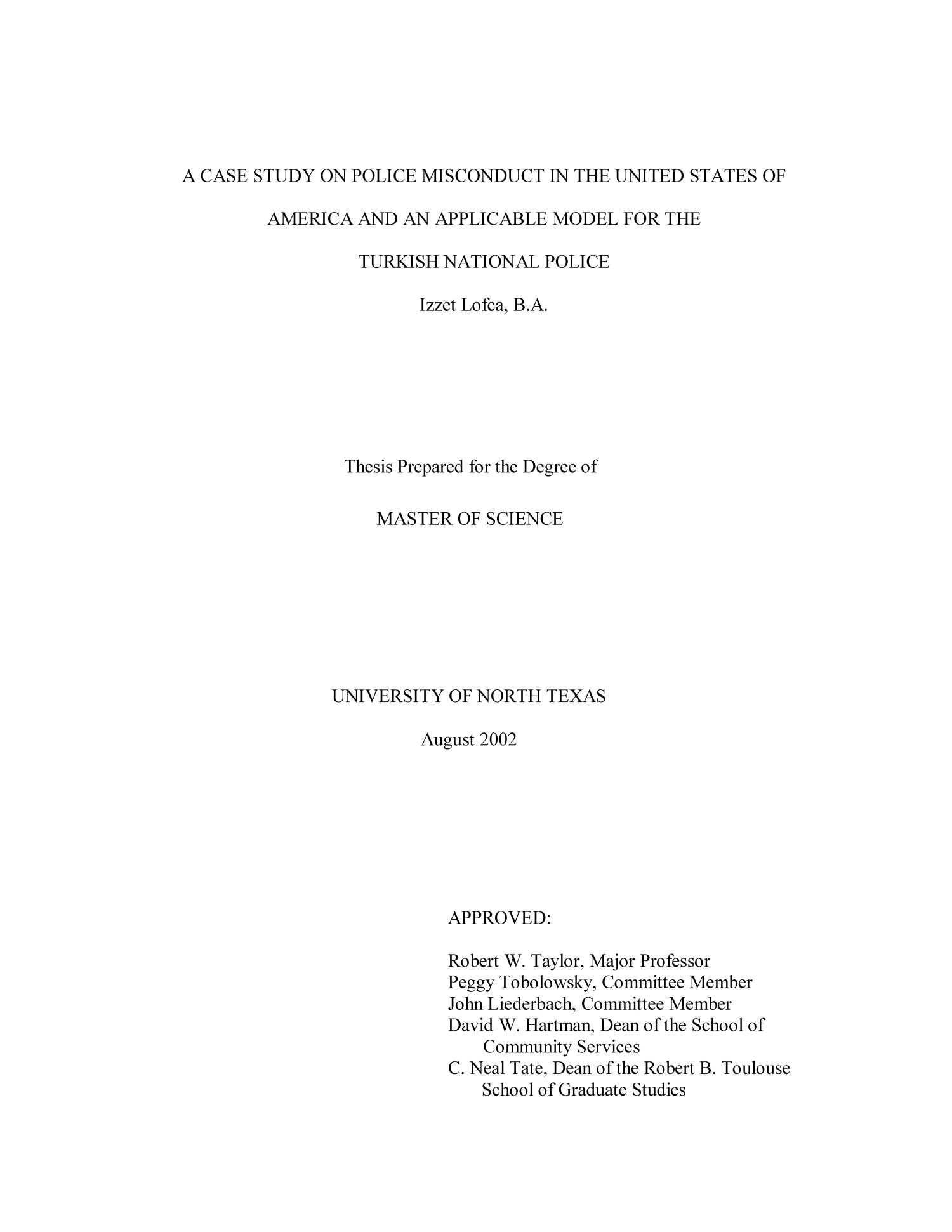 A Case Study on Police Misconduct in the United States of America and an Applicable Model for the Turkish National Police.                                                                                                      Title Page