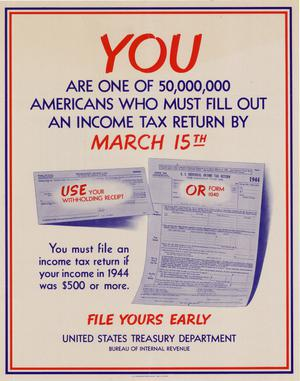 You are one of 50,000,000 Americans who must fill out an income tax return by March 15th : ... file yours early.