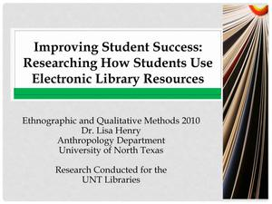 Improving Student Success: Researching How Students Use Electronic Library Resources