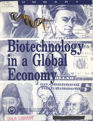 Primary view of object titled 'Biotechnology in a global economy : summary'.