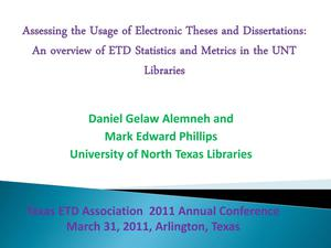 Assessing the Usage of Electronic Theses and Dissertations: An Overview of ETD Statistics and Metrics in the UNT Libraries