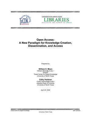 Open Access: A New Paradigm for Knowledge Creation, Dissemination, and Access