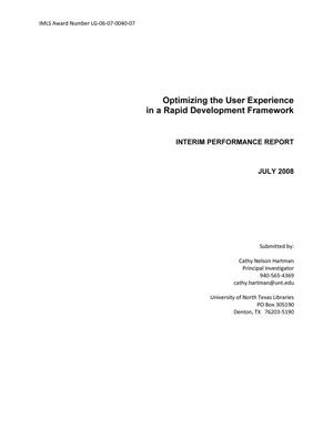 Optimizing the User Experience in a Rapid Development Framework: Interim Performance Report, July 2008