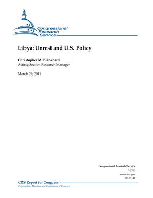 Libya: Unrest and U.S. Policy