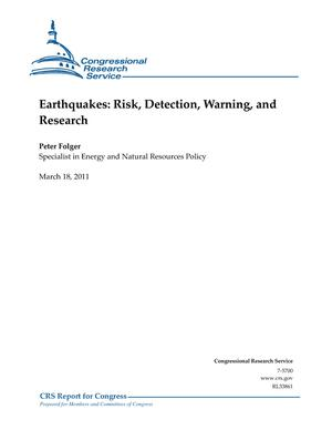 Earthquakes: Risk, Detection, Warning, and Research