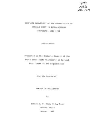 Primary view of object titled 'Conflict Management of the Organization of African Unity in Intra- African Conflicts, 1963-1980'.