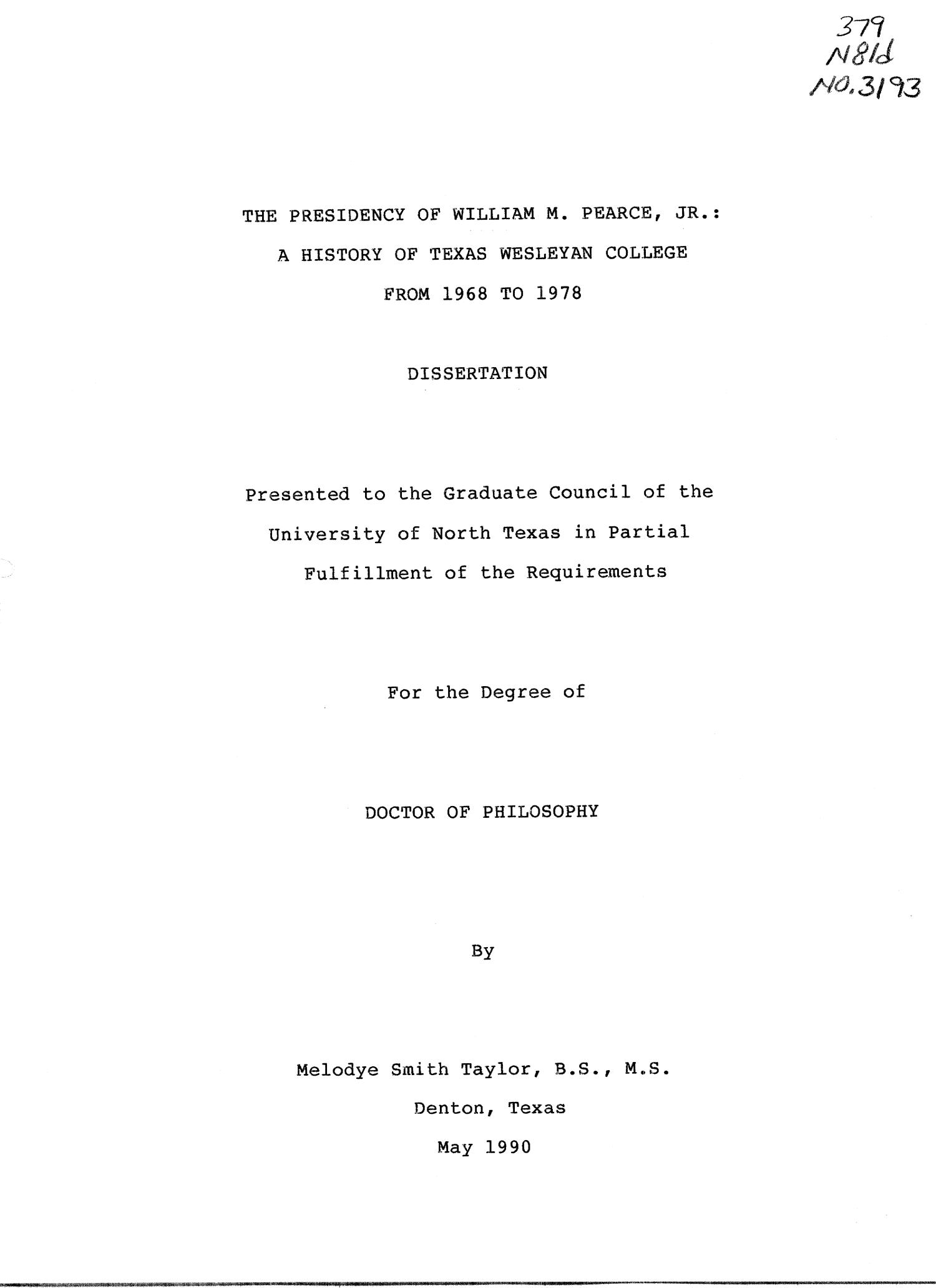 The Presidency of William M. Pearce, Jr.: A History of Texas Wesleyan College From 1968 to 1978                                                                                                      Title Page