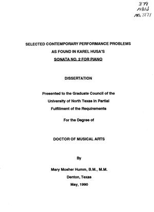 Primary view of object titled 'Selected Contemporary Performance Problems as Found in Karel Husa's Sonata No. 2 for Piano'.