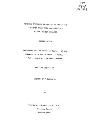 Primary view of object titled 'Reverse Transfer Students: Students Who Transfer from Area Universities to the Junior College'.
