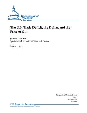 The U.S. Trade Deficit, the Dollar, and the Price of Oil