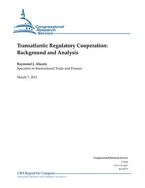 Transatlantic Regulatory Cooperation: Background and Analysis