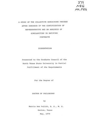 Primary view of object titled 'A Study of the Collective Bargaining Process After Issuance of the Certification of Representative and an Analysis of Similarities in Ratified Contracts'.