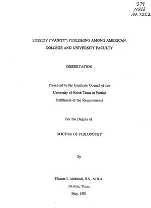 "Primary view of object titled 'Subsidy (""Vanity"") Publishing Among American College and University Faculty'."