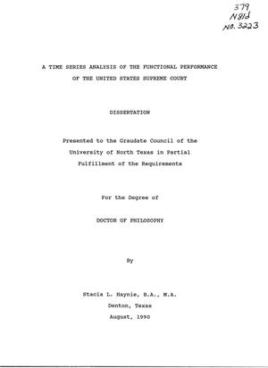 Primary view of object titled 'A Time Series Analysis of the Functional Performance of the United States Supreme Court'.
