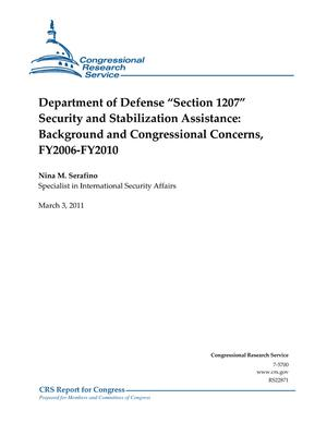 "Department of Defense ""Section 1207"" Security and Stabilization Assistance: Background and Congressional Concerns, FY2006-FY2010"