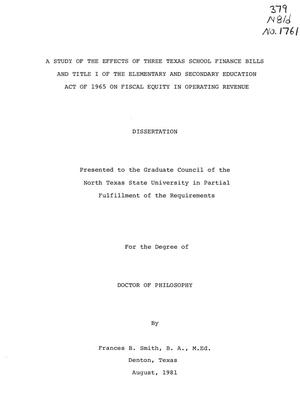 Primary view of object titled 'A Study of the Effects of Three Texas School Finance Bills and Title I of the Elementary and Secondary Education Act of 1965 on Fiscal Equity in Operating Revenue'.