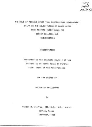 Primary view of object titled 'The Role of Persons Other Than Professional Development Staff in the Solicitation of Major Gifts From Private Individuals for Senior Colleges and Universities'.