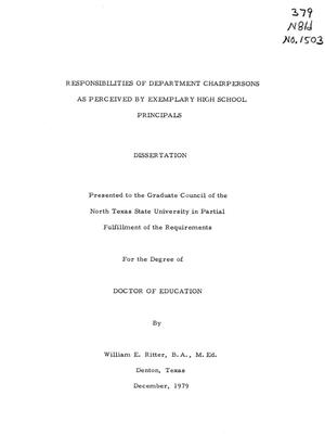 Primary view of object titled 'Responsibilities of Department Chairpersons as Perceived by Exemplary High School Principals'.