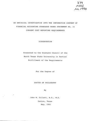 Primary view of object titled 'An Empirical Investigation into the Information Content of Financial Accounting Standards Board Statement No. 33 Current Cost Reporting Requirement'.