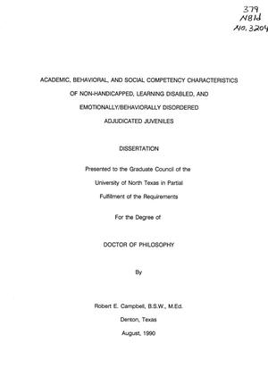 Primary view of object titled 'Academic, Behavioral, and Social Competency Characteristics of Non-Handicapped, Learning Disabled, and Emotionally/Behaviorally Disordered Adjudicated Juveniles'.