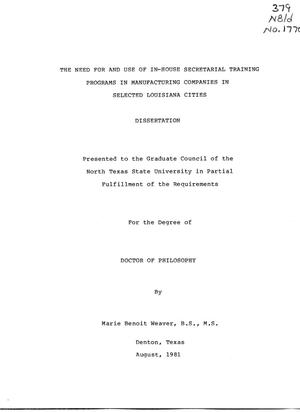 Primary view of object titled 'The Need for and Use of In-House Secretarial Training Programs in Manufacturing Companies in Selected Louisiana Cities'.