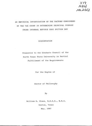 Primary view of object titled 'An Empirical Investigation of the Factors Considered by the Tax Court in Determining Principal Purpose Under Internal Revenue Code Section 269'.