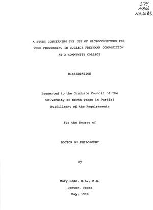 Primary view of object titled 'A Study Concerning the Use of Microcomputers for Word Processing in College Freshman Composition at a Community College'.