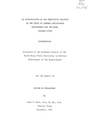 Primary view of object titled 'An Investigation of the Predictive Validity of the Tests of General Educational Development for Two-Year College Study'.