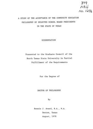 Primary view of object titled 'A study of the acceptance of the community education philosophy by selected school board presidents in the State of Texas'.
