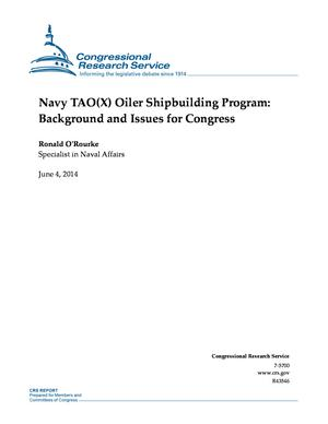 Navy TAO(X) Oiler Shipbuilding Program: Background and Issues for Congress