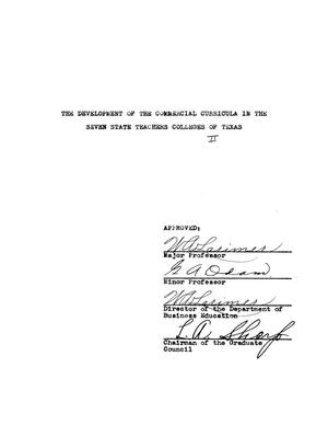 Primary view of object titled 'The Development of the Commercial Curricula in the Seven State Teachers Colleges of Texas'.