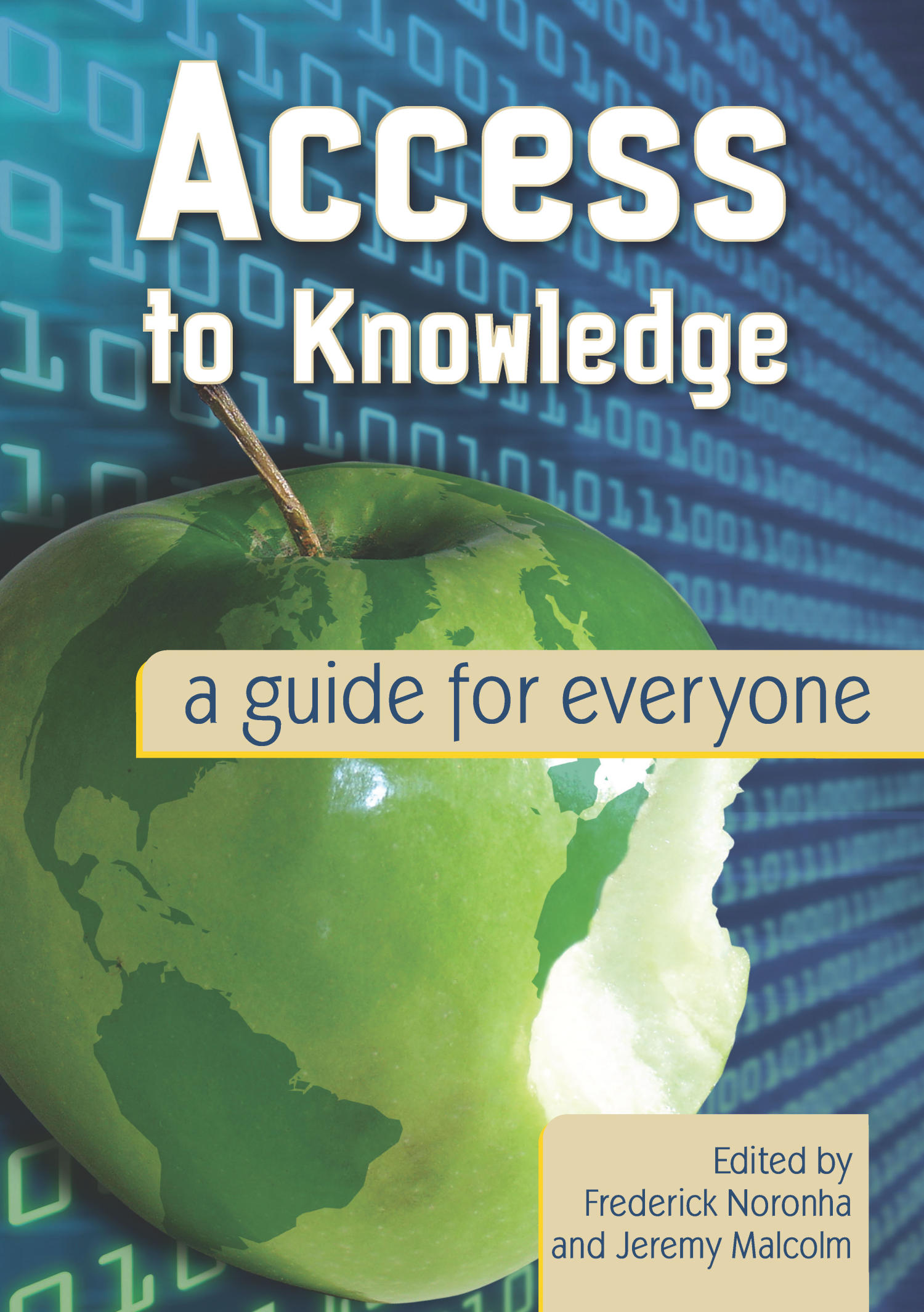 Access to Knowledge: a guide for everyone                                                                                                      Front Cover