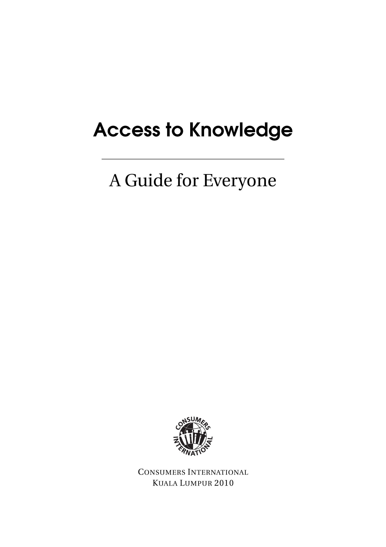 Access to Knowledge: a guide for everyone                                                                                                      Title Page
