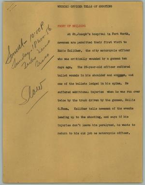 Primary view of object titled '[News Script: Wounded Officer Tells of Shooting]'.