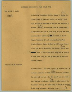 Primary view of object titled '[News Script: Confessed Murdered to Face Grand Jury]'.