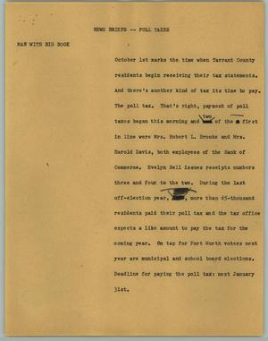 Primary view of object titled '[News Script: News Briefs; Poll Taxes]'.
